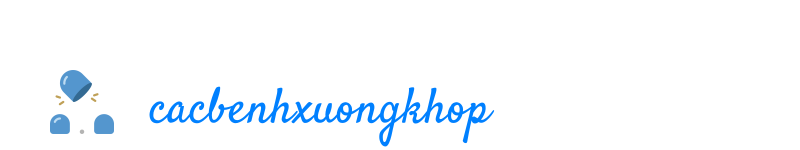 cacbenhxuongkhop.com